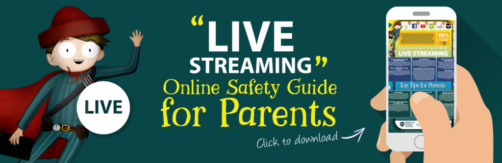 Live-streaming-Online-Safety-Parents-Guide-Web-Image-121118-V1-1024x333