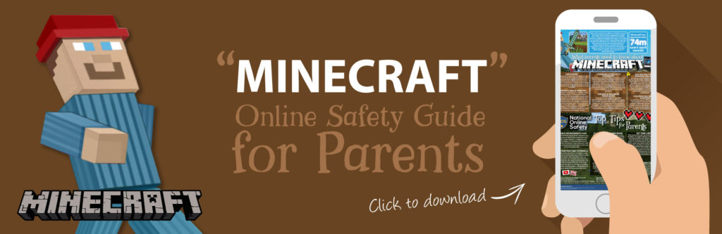 Minecraft-Online-Safety-Parents-Guide-Web-Image-121118-V1-1024x333